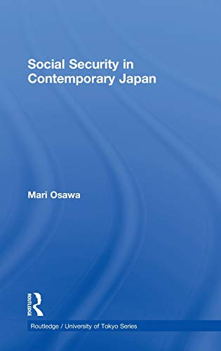 9780415559409: Social Security in Contemporary Japan (Routledge/University of Tokyo Series)