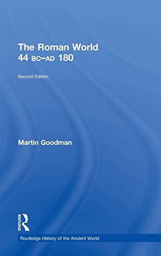9780415559782: The Roman World 44 BC–AD 180 (The Routledge History of the Ancient World)