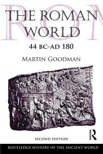 9780415559799: The Roman World 44 BC-AD 180 (The Routledge History of the Ancient World)