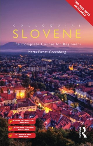 9780415559829: Colloquial Slovene: The Complete Course for Beginners (Colloquial Series)