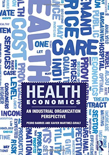 9780415559881: Health Economics: An Industrial Organization Perspective