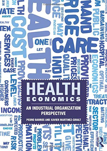 9780415559898: Health Economics: An Industrial Organization Perspective