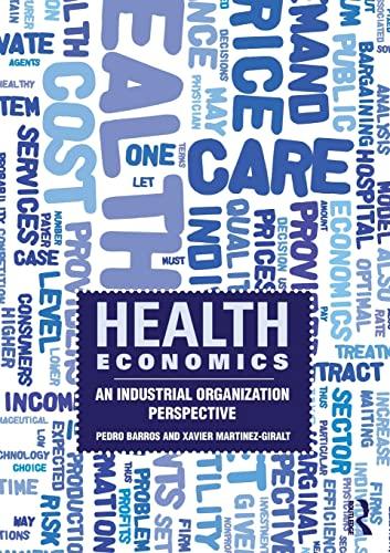 9780415559898: Health Economics: An Industrial Organization Perspective