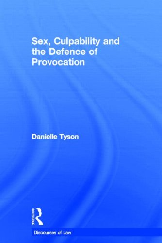 9780415560177: Sex, Culpability and the Defence of Provocation
