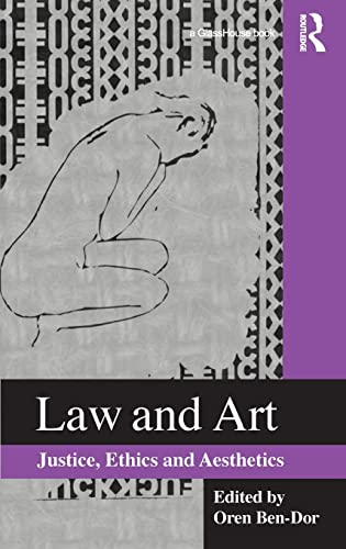 9780415560214: Law and Art: Justice, Ethics and Aesthetics
