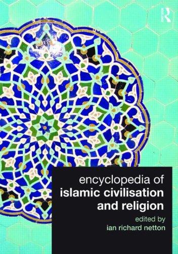 9780415560252: Encyclopedia of Islamic Civilisation and Religion