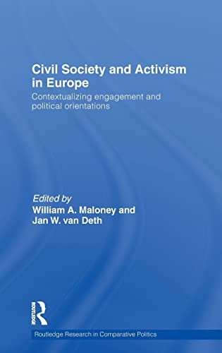 Civil Society and Activism in Europe: Contextualizing engagement and political orientations (...