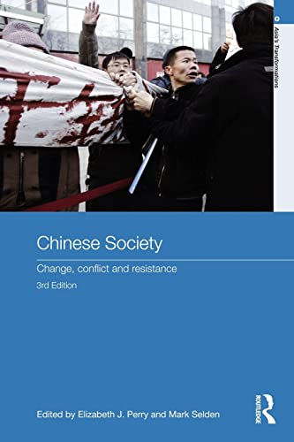 9780415560740: Chinese Society: Change, Conflict and Resistance (Asia's Transformations)