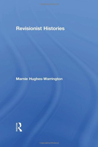 9780415560788: Revisionist Histories