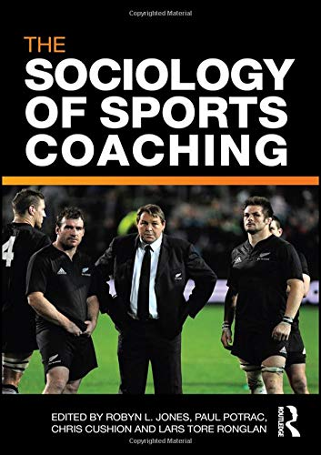 9780415560849: The Sociology of Sports Coaching