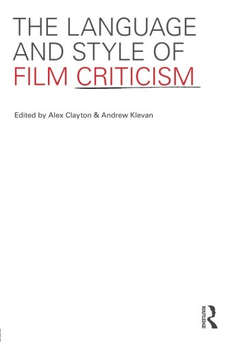 9780415560962: The Language and Style of Film Criticism