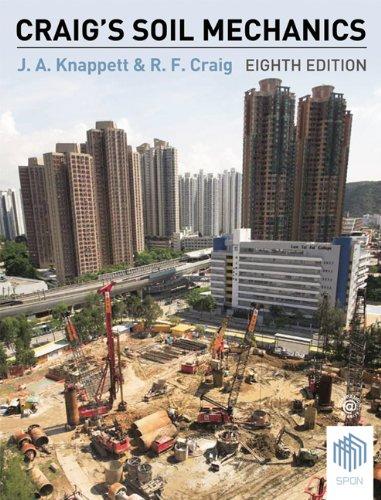 Craigs Soil Mechanics, 8Th Edn: Jonathan Knappett, R