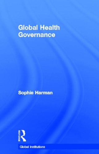 9780415561570: Global Health Governance (Global Institutions)
