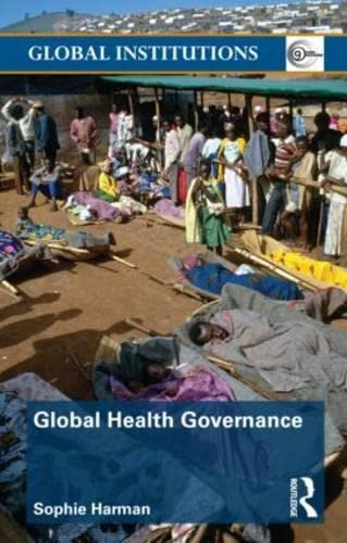 9780415561587: Global Health Governance (Global Institutions)
