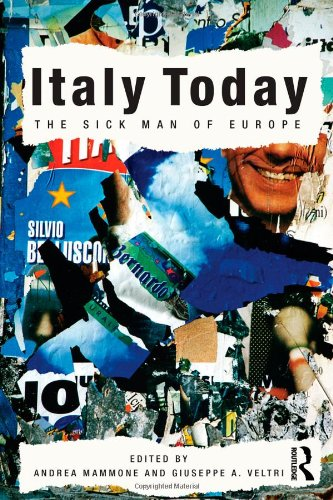 9780415561594: Italy Today: The Sick Man of Europe