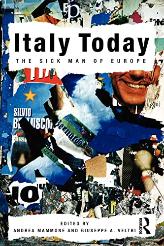 9780415561600: Italy Today: The Sick Man of Europe