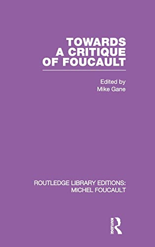 9780415562089: Towards a critique of Foucault: Foucault, Lacan and the question of ethics. (Volume 2)