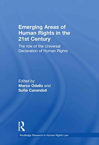 9780415562096: Emerging Areas of Human Rights in the 21st Century: The Role of the Universal Declaration of Human Rights