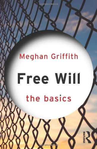 9780415562195: Free Will: The Basics