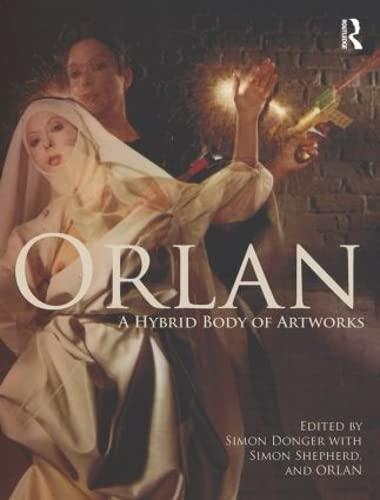 9780415562331: ORLAN: A Hybrid Body of Artworks