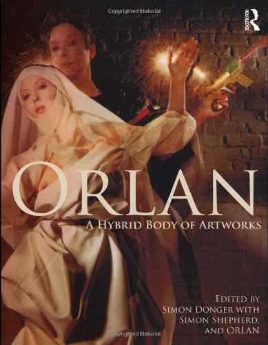 9780415562348: ORLAN: A Hybrid Body of Artworks