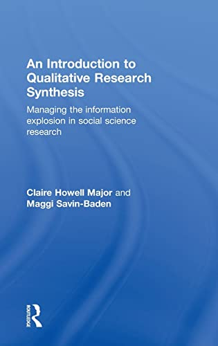 9780415562850: An Introduction to Qualitative Research Synthesis: Managing the Information Explosion in Social Science Research