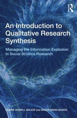 9780415562867: An Introduction to Qualitative Research Synthesis: Managing the Information Explosion in Social Science Research