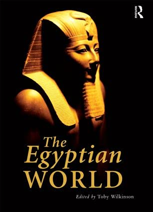 9780415562959: The Egyptian World (Routledge Worlds)