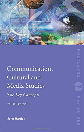 9780415563239: Communication, Cultural and Media Studies: The Key Concepts (Routledge Key Guides)
