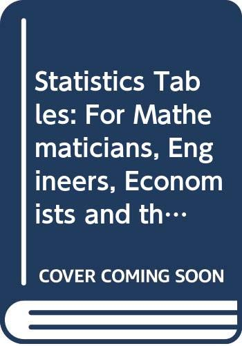 9780415563468: Statistics Tables: For Mathematicians, Engineers, Economists and the Behavioural and Management Sciences