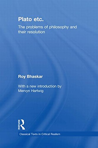 9780415563710: Plato Etc: Problems of Philosophy and their Resolution (Classical Texts in Critical Realism (Routledge Critical Realism))