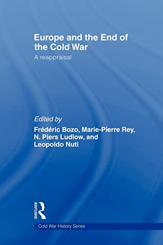 9780415563918: Europe and the End of the Cold War: A Reappraisal (Cold War History)