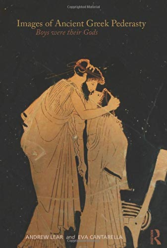 9780415564045: Images of Ancient Greek Pederasty: Boys Were Their Gods (Classical Studies)