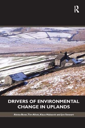 9780415564083: Drivers of Environmental Change in Uplands (Routledge Studies in Ecological Economics - Sustainability Networks)