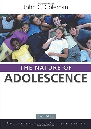 9780415564205: The Nature of Adolescence, 4th Edition (Adolescence and Society)