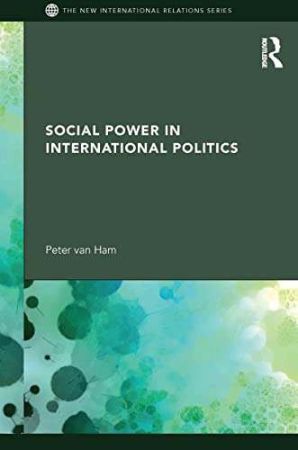 9780415564212: Social Power in International Politics (New International Relations)