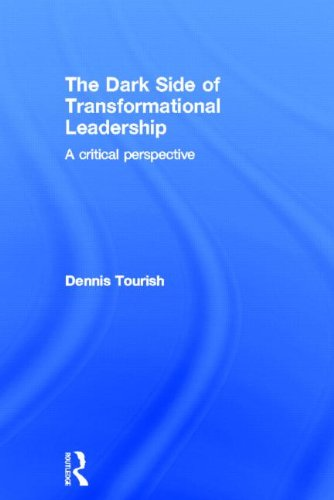 9780415564274: The Dark Side of Transformational Leadership: A Critical Perspective