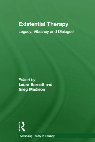 9780415564335: Existential Therapy: Legacy, Vibrancy and Dialogue (Advancing Theory in Therapy)