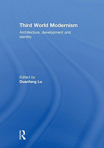 9780415564571: Third World Modernism: Architecture, Development and Identity