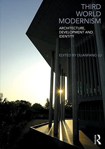 9780415564588: Third World Modernism: Architecture, Development and Identity