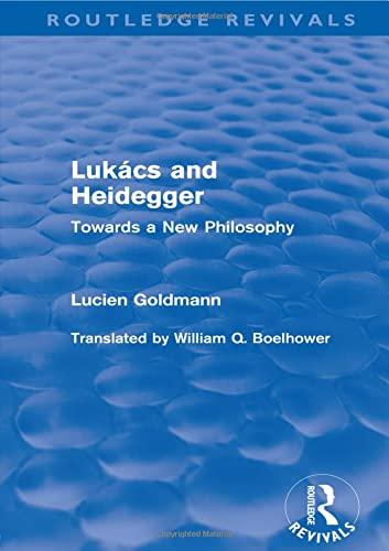 9780415564595: Lukács and Heidegger (Routledge Revivals)
