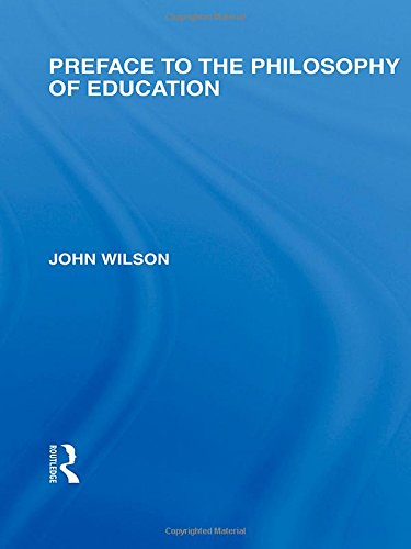 9780415564892: Preface to the philosophy of education (International Library of the Philosophy of Education Volume 24)