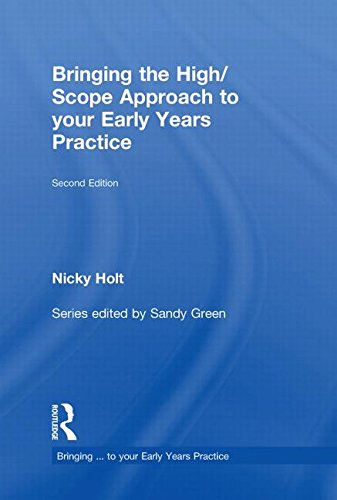 9780415564991: Bringing the High Scope Approach to your Early Years Practice (Bringing ... to your Early Years Practice)