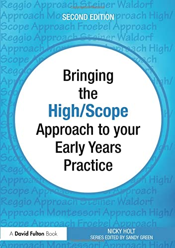 9780415565004: Bringing the High Scope Approach to your Early Years Practice (Bringing ... to your Early Years Practice) (Volume 1)