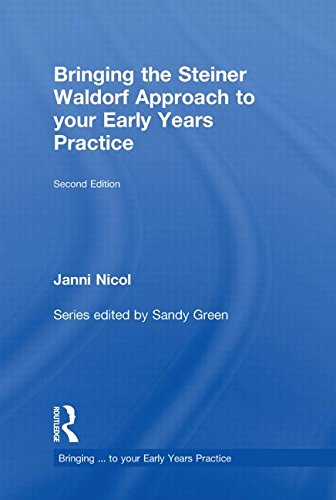 9780415565028: Bringing the Steiner Waldorf Approach to your Early Years Practice (Bringing ... to your Early Years Practice)