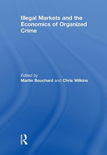 9780415565516: Illegal Markets and the Economics of Organized Crime