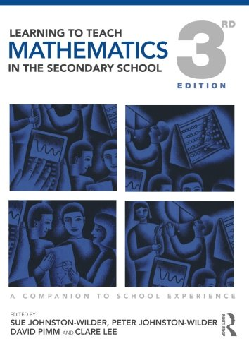 9780415565585: Learning to Teach Mathematics in the Secondary School: A Companion to School Experience (Learning to Teach Subjects in the Secondary School Series) (Volume 2)