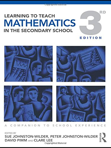 9780415565592: Learning to Teach Mathematics in the Secondary School: A Companion to School Experience (Learning to Teach Subjects in the Secondary School Series)