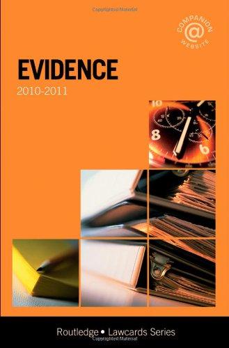 Evidence Lawcards 2010-2011: Lisa Down; Alan
