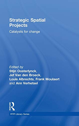 9780415566834: Strategic Spatial Projects: Catalysts for Change (RTPI Library Series)